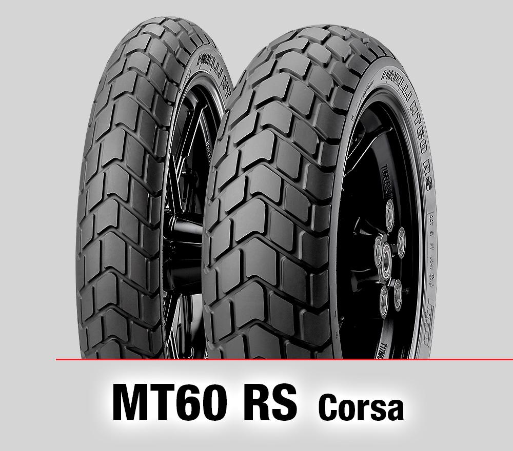 Pirelli MT60 RS : 110/80R18+160/60R17