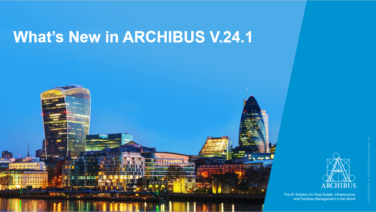 What's New in ARCHIBUS V.24.1