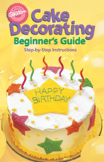 902-1232 Wilton CAKE DEC FOR BEGINNERS GUIDE