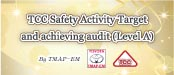 The achievement of 2014 TCC Safety Activity Target