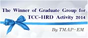 The Winner of Graduate Group for TCC-HRD Activity 2014