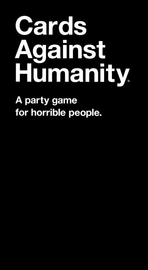 Card Against Humanity