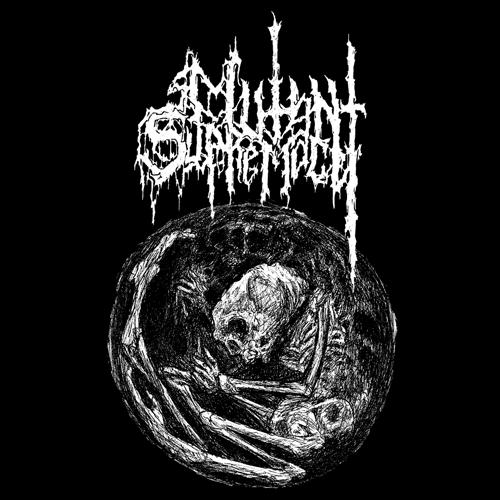 MUTANT SUPREMACY'Born In A Morgue' Tape.