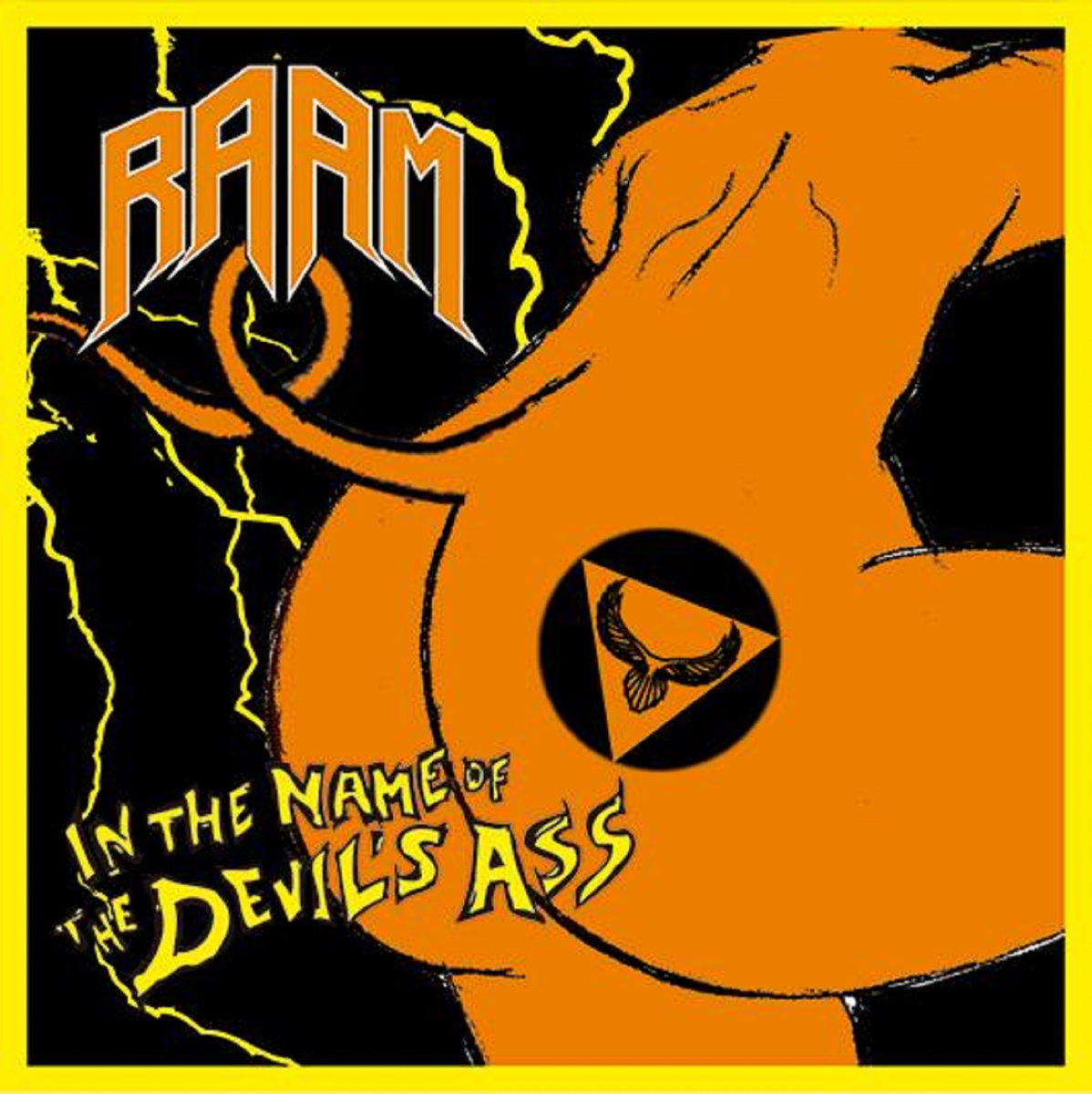 RAAM'In The name of The Devil's Ass' CD.