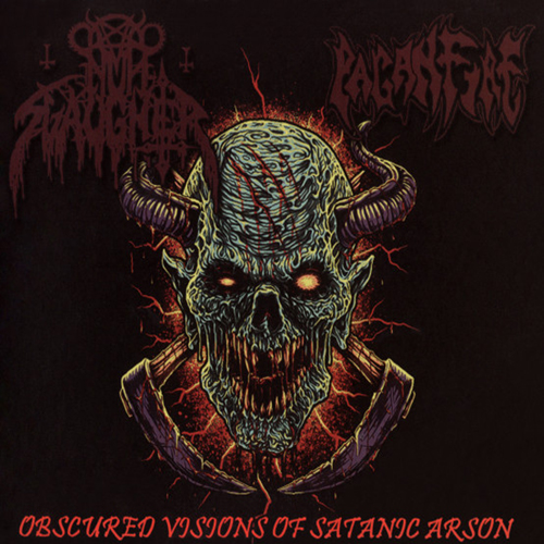 NUNSLAUGHTER/PAGANFIRE'Obscured Visions Of Satanic Arson'CD.