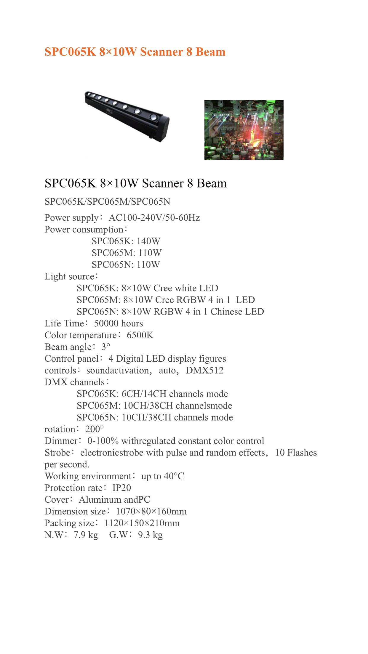 SPC 065K SCANNER 8 BEAM
