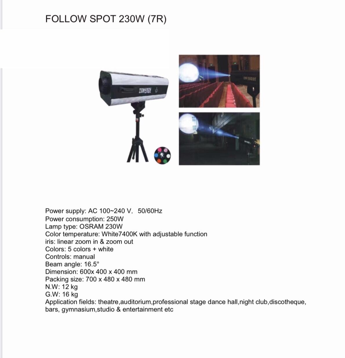 FOLLOW  SPOT 230w 7R