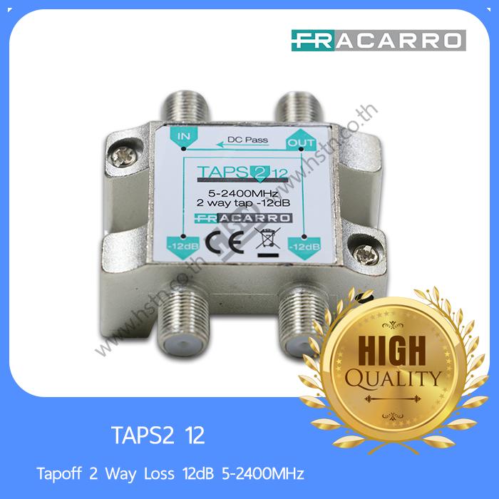 TAPS2  Tapoff 2 way tap loss xx dB 5-2400MHz