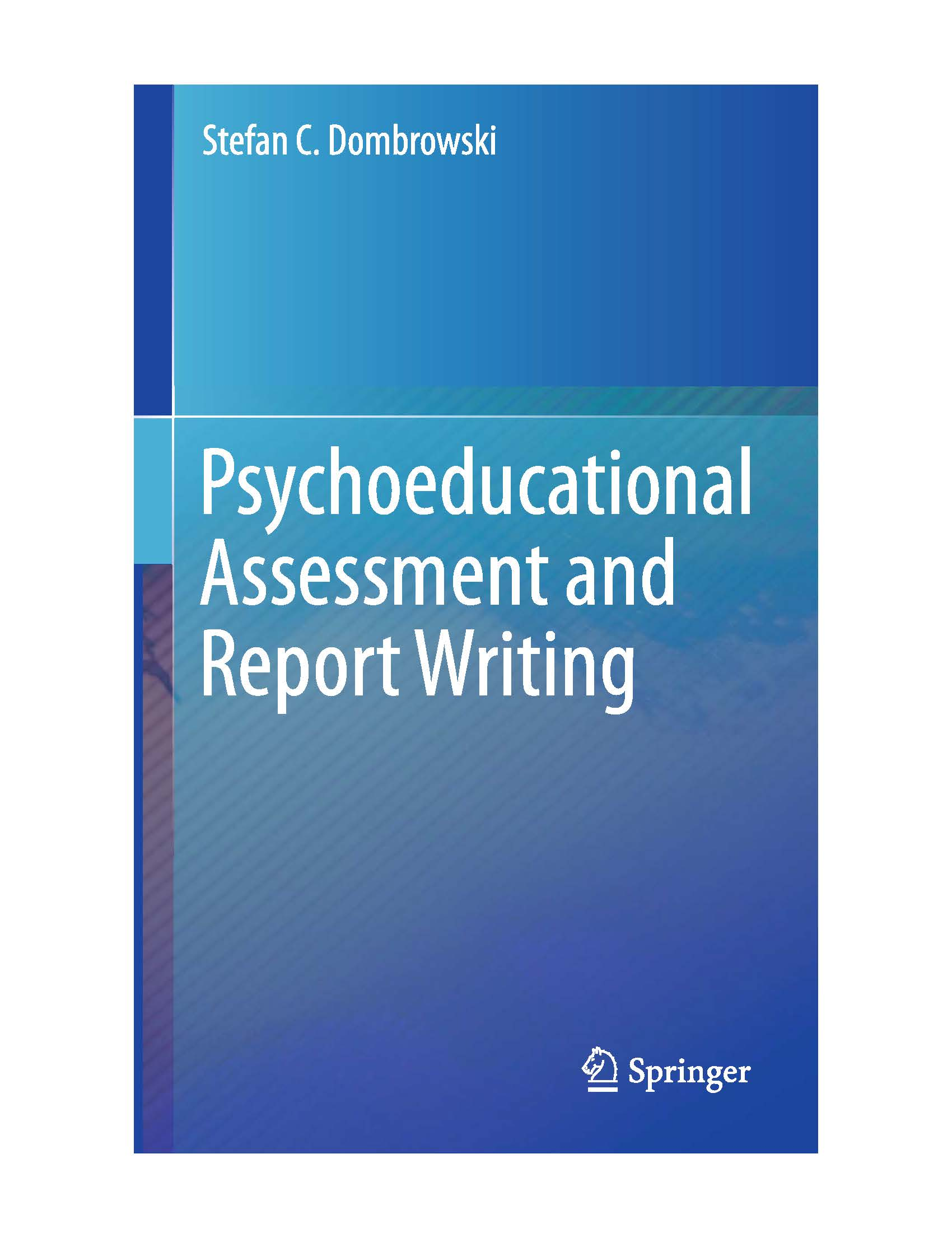 Psychoeducational Assessment and Report Writing