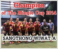 Sangthong Wiwat Champion of The Mingle Cup 2014
