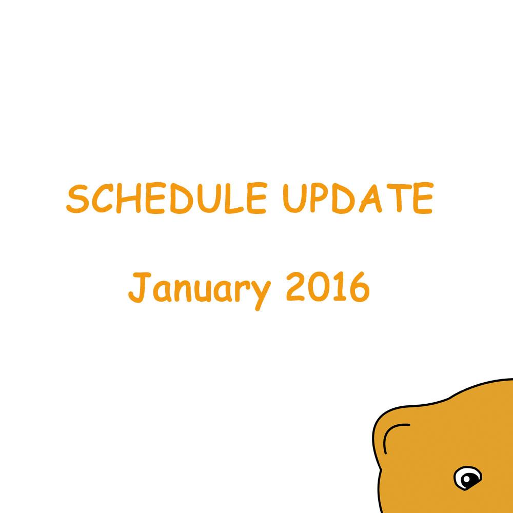 SCHEDULE UPDATE : January 2016