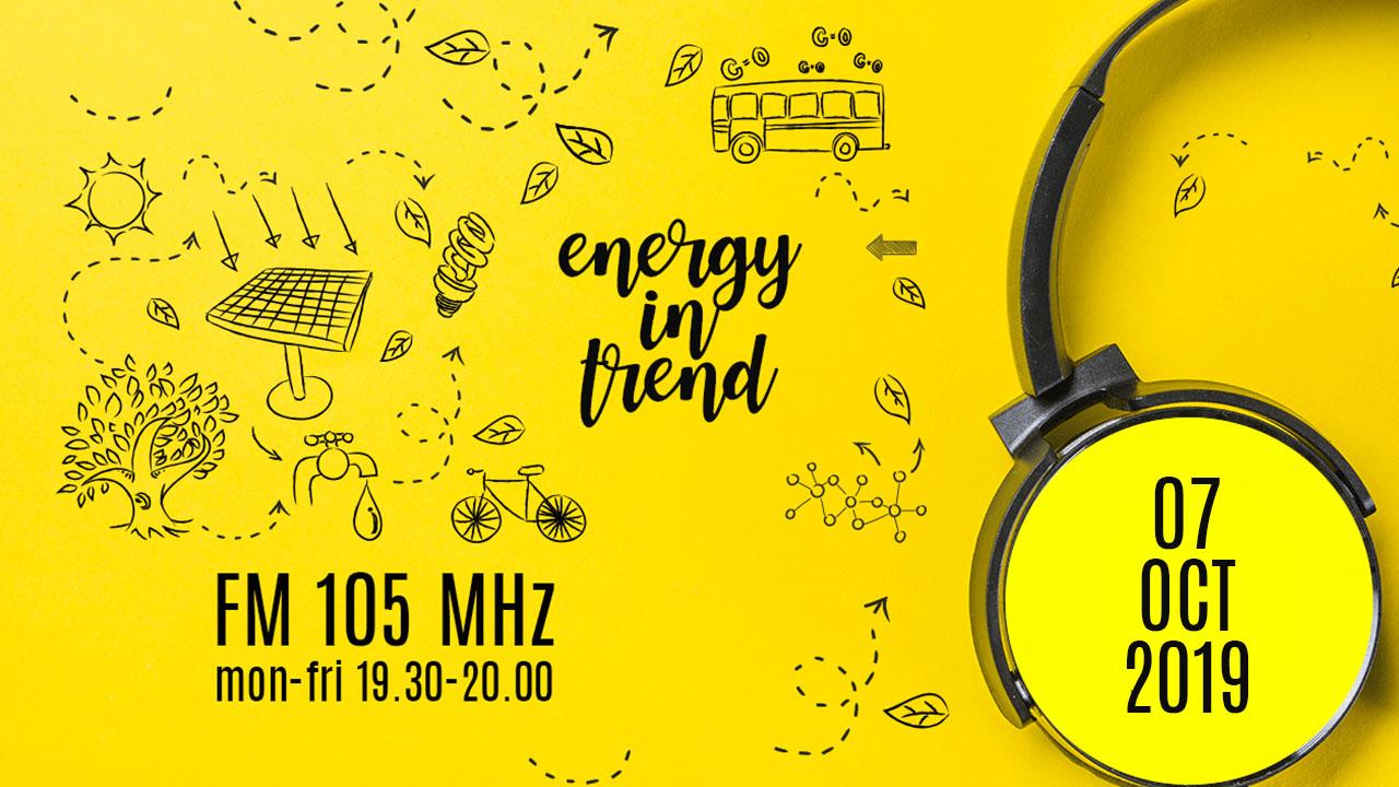 ENERGY IN TREND - FM 105 - 07.10.2019