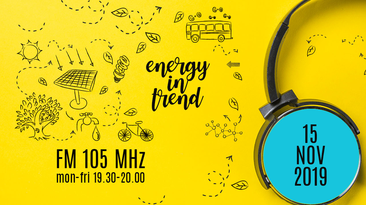 ENERGY IN TREND - FM 105 - 15.11.2019