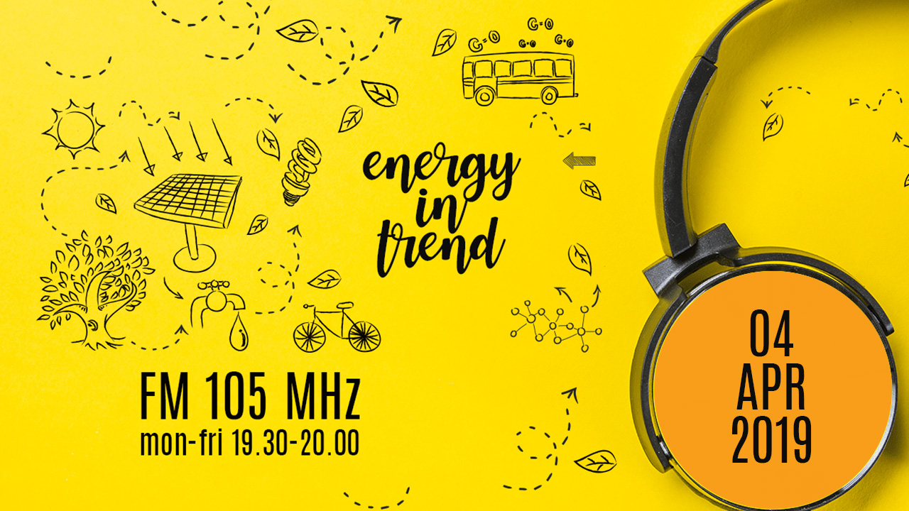 ENERGY IN TREND - FM 105 - 04.04.2019