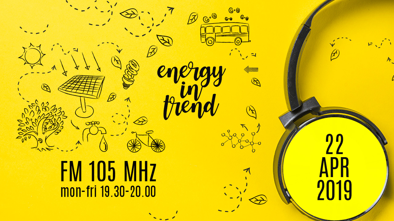 ENERGY IN TREND - FM 105 - 22.04.2019