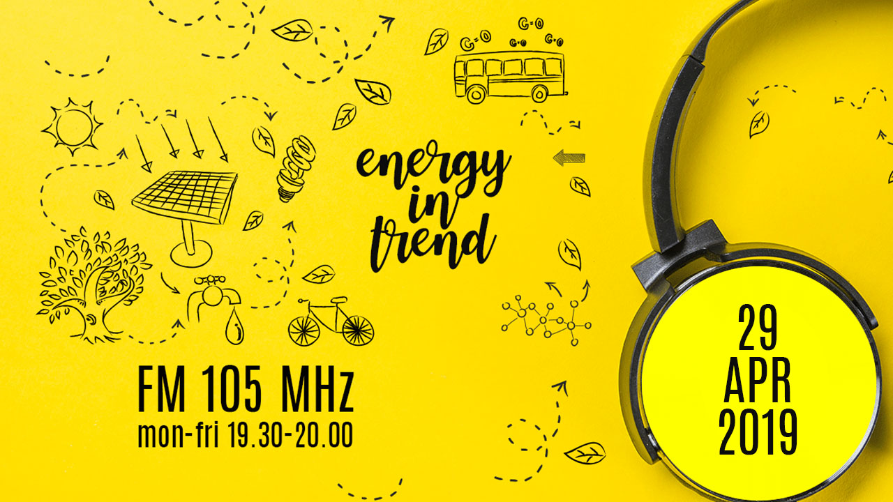 ENERGY IN TREND - FM 105 - 29.04.2019