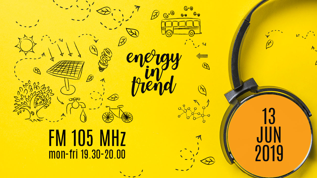 ENERGY IN TREND - FM 105 - 13.06.2019