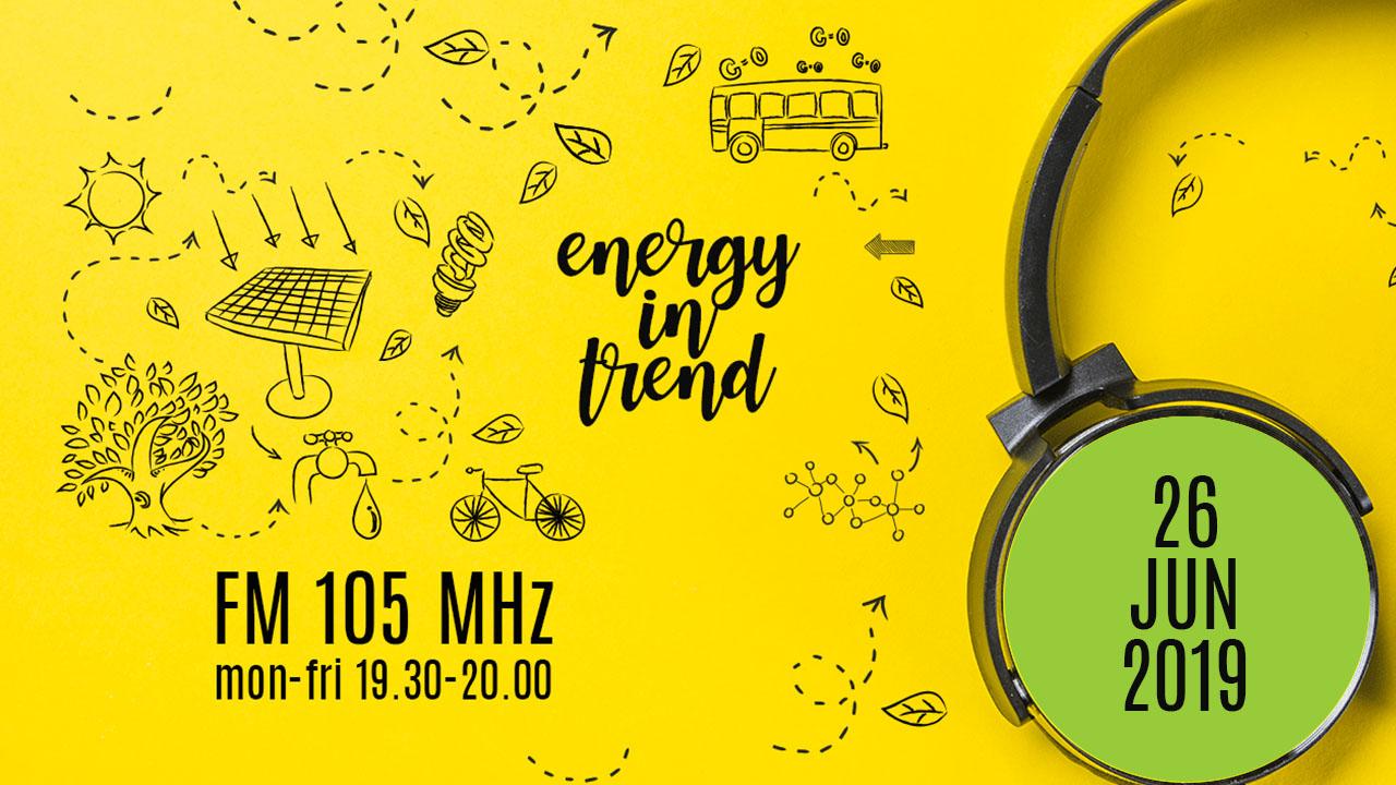 ENERGY IN TREND - FM 105 - 26.06.2019