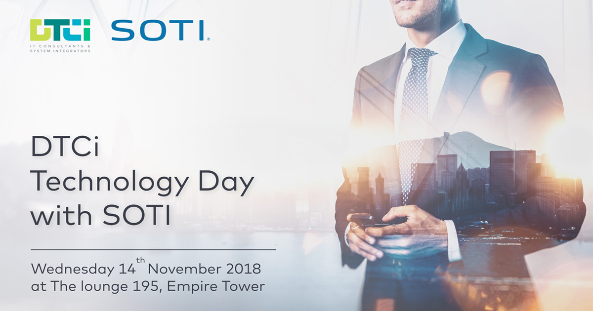 DTCi Technology Day with SOTI @ The Lounge 195, Empire Tower [14 Nov 2018]