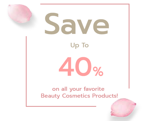 Promotion Beauty Cosmetics Save Up to 40% OFF