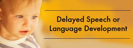พัฒนาการทางภาษาและการพูดล่าช้ากว่าวัย (Delayed Speech and Language Development)