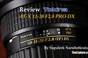 Review : Tokina AT-X 11-20mm F2.8 PRO DX by ThaiDphoto
