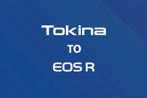 About compatibility of Tokina interchangeable lenses with Canon EOS R Camera