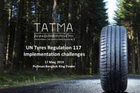 สมาคมผู้ผลิตยางรถยนต์ไทย (TATMA) จัดงานสัมมนา