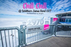 Chill Chill @Schilthorn James bond 007