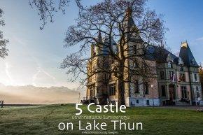 5 ปราสาทสวย ริมทะเลสาบทูน