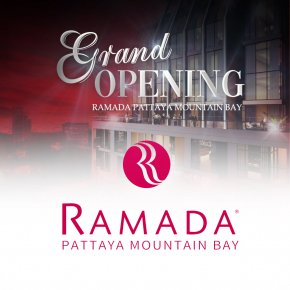 GRAND OPENING RAMADA PATTAYA MOUNTAIN BAY