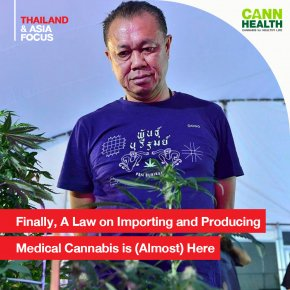 Finally, A Law on Importing and Producing Medical Cannabis is (Almost) Here