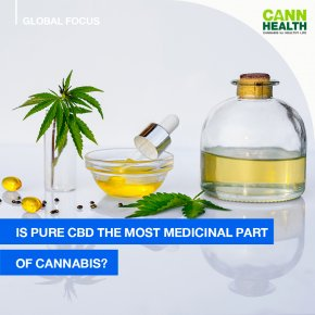 Is pure CBD the most medicinal part of cannabis?