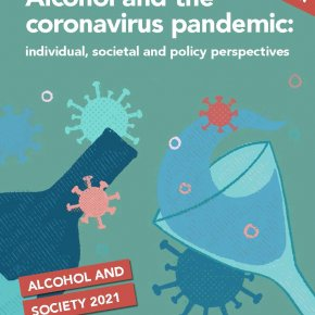 Alcohol and the coronavirus pandemic: individual, societal and policy perspectives