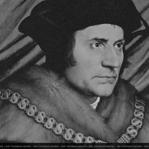 เซอร์ โธมัส มอร์ (Sir Thomas More) English Author