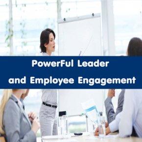 หลักสูตร Powerful Leadership and  Employee Engagement (อบรม 22 ต.ค. 63)