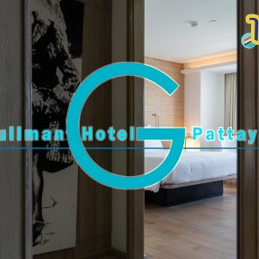 Review Pullman Hotel G Pattaya โรงแรมริมหาดวงศ์อมาตย์พัทยา สิ่งอำนวยความสะดวกครบครัน