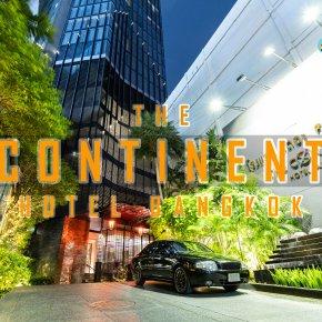 Review The Continent Hotel Bangkok ที่พักหรูที่จะพาคุณออกเดินทาง
