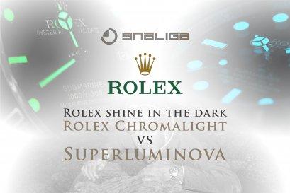 Rolex เปล่งประกายในที่มืดได้อย่างไร Rolex Chromalight vs Superluminova