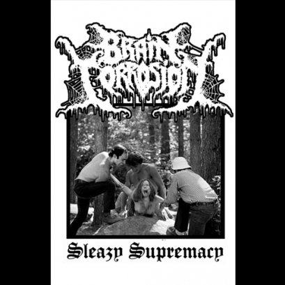 BRAIN CORROSION'Sleazy Supremacy' Tape.