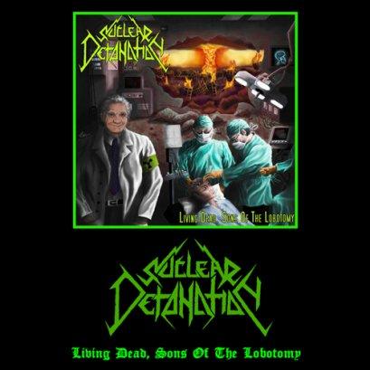 NUCLEAR DETONATION'Living Dead,Sons Of The Lobotomy' Tape.
