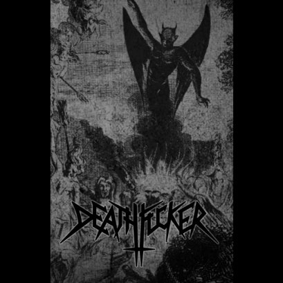DEATHFUCKER'Fuck The Trinity' Demo 2016. Tape