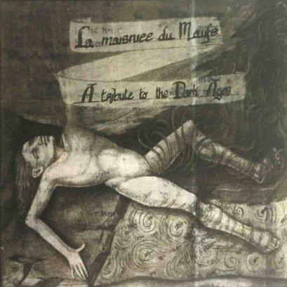 La Maisnie Du Maufe – A Tribute to Dark Ages'4 Ways Split CD