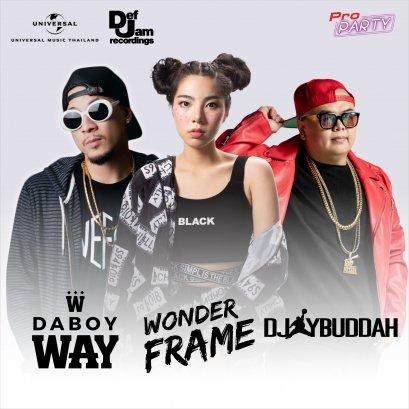 DABOY WAY + Wonderframe + DJ Budda