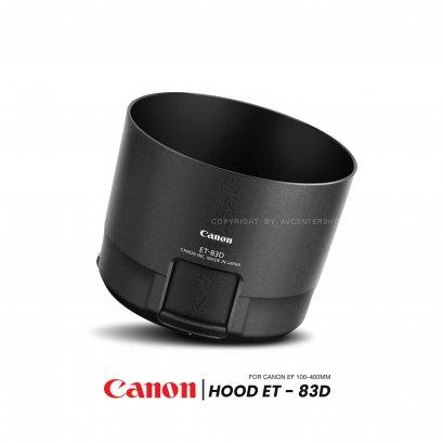 Canon HOOD ET-83D Lens Hood สำหรับ EF 100-400 MM F4.5-5.6L IS II USM