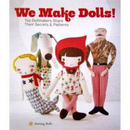 หนังสือสอนทำตุ๊กตาแบบต่างๆ We Make Dolls by Jenny Doh **ภาษาอังกฤษ (สินค้าหมด-รับสั่งจอง)