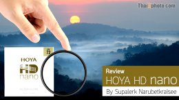 Review : HOYA HD nano by Supalerk Narubetkraisee