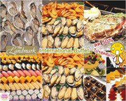 International Buffet The Landmark Bangkok