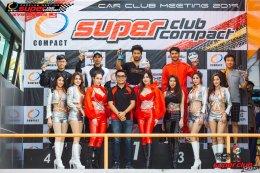 C-gen ขึ้นแท่น Podium ในงาน Super club compact ณ สนามแข่งรถพีระเซอร์กิจ พัทยา C-gen