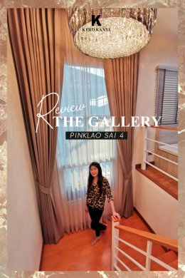 Review!! The Gallery Pinkloao Sai 4